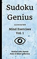 Sudoku Genius Mind Exercises Volume 1: Hickam AFB, Hawaii State of Mind Collection