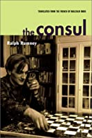 The Consul: Contributions to the History of the Situationist International and Its Time Vol II (Contributions to the history of the Situationist International & its time)