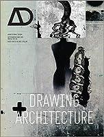 Drawing Architecture (Architectural Design)
