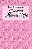 Dieses Notizbuch gehoert: der besten Mutter der Welt - linierte Seiten, ca. A5 (6 x 9 inch)