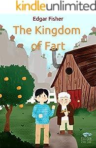 The Kingdom of Fart (English Edition)