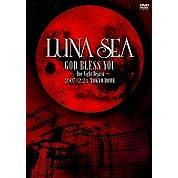 LUNA SEA GOD BLESS YOU~One Night Dejavu~2007.12.24 TOKYO DOME [DVD]