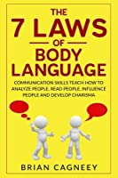 Body Language: The 7 Laws of Body Language