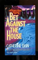 Bet against the House (A Freddie O'Neal mystery)