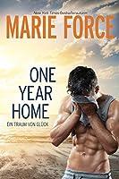 One Year Home – Ein Traum von Glueck