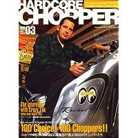 HARDCORE CHOPPER Magazine (ハードコア・チョッパー・マガジン) 2008年 03月号 [雑誌]
