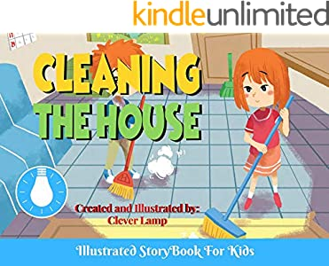 Cleaning The House: Before Bed Children's Book- Cute story - Easy reading Illustrations -Cute Educational Adventure   . (English Edition)