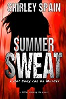 Summer Sweat: A Hot Body can be Murder