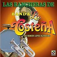 Rancheras De by Banda La Costena