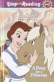 A Pony for a Princess (Step into Reading)