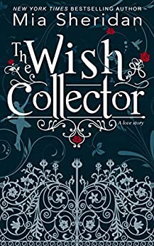 The Wish Collector by [Sheridan, Mia]