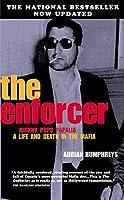 The Enforcer: The True Saga Of A Mafia Boss, The