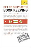 Get to Grips With Book Keeping (Teach Yourself)