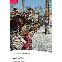 Level 1: William Tell (Pearson English Graded Readers) (English Edition)