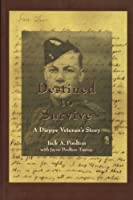 Destined to Survive: A Dieppe Veteran's Story