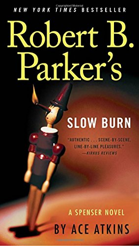 Robert B. Parker's Slow Burn (...