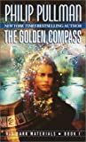 The Golden Compass (Pullman, Philip, Dark Materials, Bk. 1.)