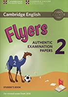 Cambridge English Young Learners 2 for Revised Exam from 2018 Flyers Student's Book: Authentic Examination Papers (Cambridge Young Learners Engli)