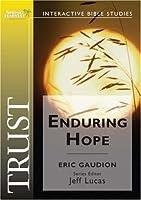 Trust: Enduring Hope (Spring Harvest Bible Workbook)