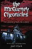 The Legend of Paul Mcgurney (McGurney Chronicles)