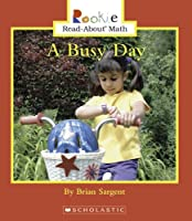 A Busy Day (Rookie Read-About Math)
