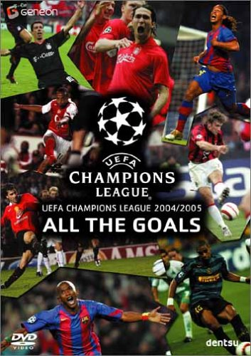 UEFAチャンピオンズリーグ 2004-2005 ザ・ゴールズ [DVD]