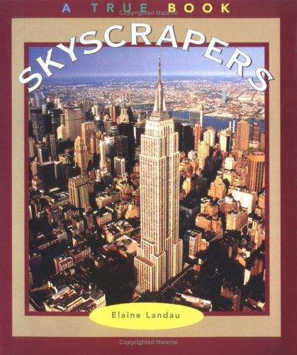 Skyscrapers (True Books: Buildings & Structures)