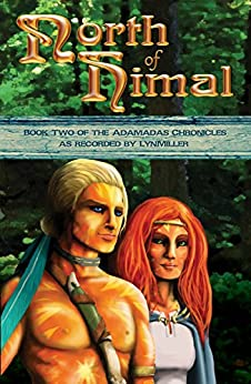 North of Himal: Book Two of the Adamadas Chronicles by [LynMiller]