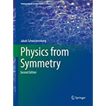 Physics from Symmetry (Undergraduate Lecture Notes in Physics)