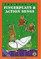 The Book of Fingerplays & Action Songs: Let's Pretend (First Steps in Music Series)