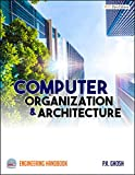 Computer Organization and Architecture Engineering Handbook (English Edition)