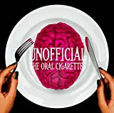 UNOFFICIAL 初回盤(CD+DVD) - THE ORAL CIGARETTES