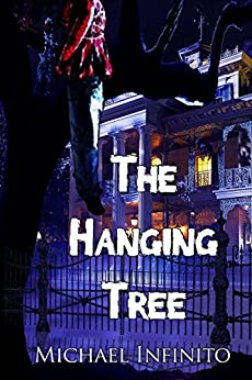 The Hanging Tree by [Infinito, Michael]