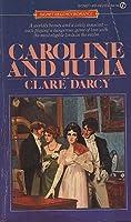 Caroline and Julia