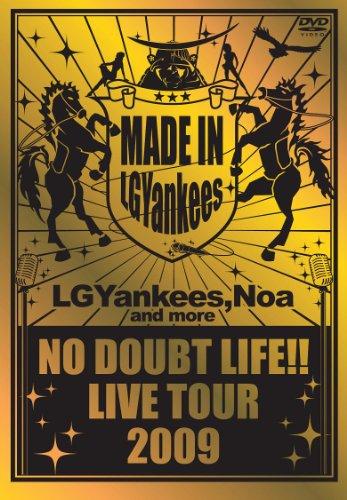 NO DOUBT LIFE!! LIVE TOUR 2009...