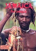 Jamaica the People (Lands, Peoples & Cultures)
