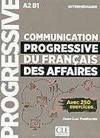Communication progressive du francais des affaires: Livre (Niveau Intermedia