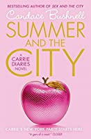 Summer and the City: A Carrie Diaries Novel (The Carrie Diaries)