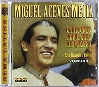 Canciones Populares De Mexic