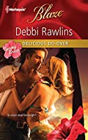 Delicious Do-Over (Harlequin Blaze: Spring Break)