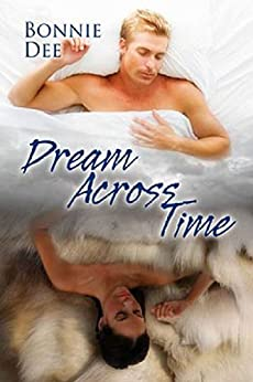 Dream Across Time by [Dee, Bonnie]
