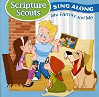 Scripture Scouts Sing-A-Long My Family & Me by Hoffman