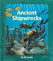 Ancient Shipwrecks (Watts Library: Shipwrecks)