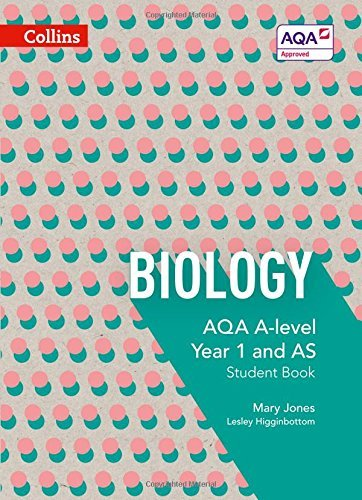 AQA A Level Biology Year 1 and AS Student Book (AQA A Level Science)