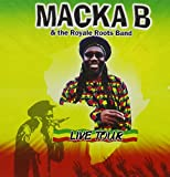 MACKA B & The Royale Roots Band Live Tour