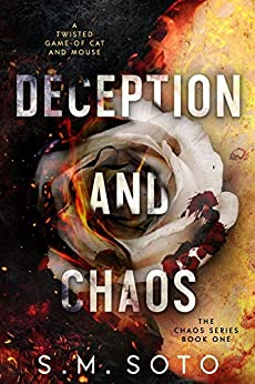 Deception and Chaos by [Soto, S.M.]