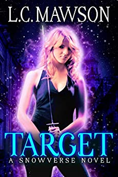 Target: A F/F Snowverse Novel (The Royal Cleaner Book 1) by [Mawson, L.C.]