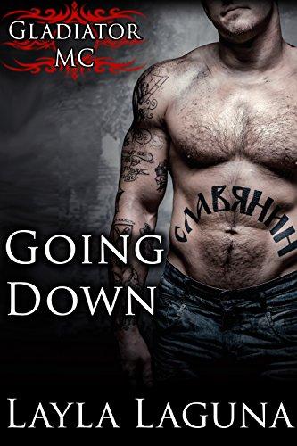 Going Down (Gladiator MC Book 1) (English Edition)