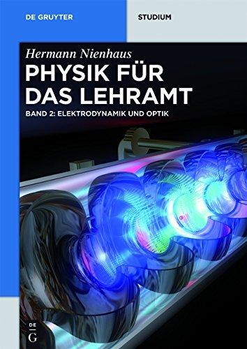 Elektrodynamik und Optik: Band 2 (De Gruyter Studium)