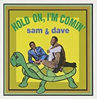 Hold On, I'm Comin' by Sam & Dave (2006-01-31)